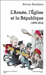 L'Armée, l'Eglise et la République (1879-1914)