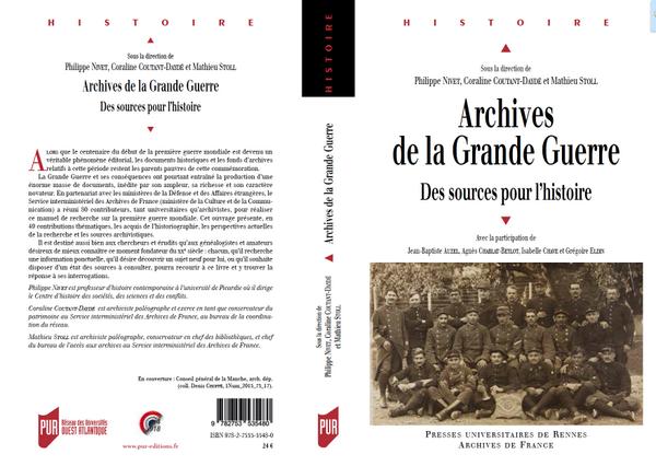 Archives de la Grande Guerre. Des sources pour l'histoire